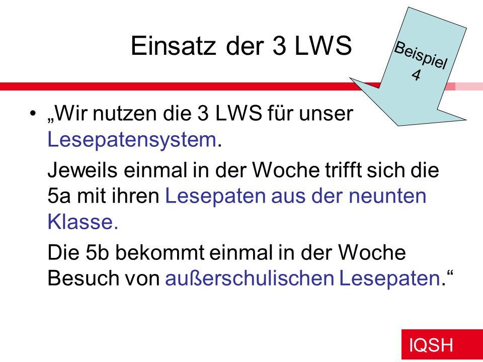 """Einsatz der 3 LWS """"Wir nutzen die 3 LWS für unser Lesepatensystem."""