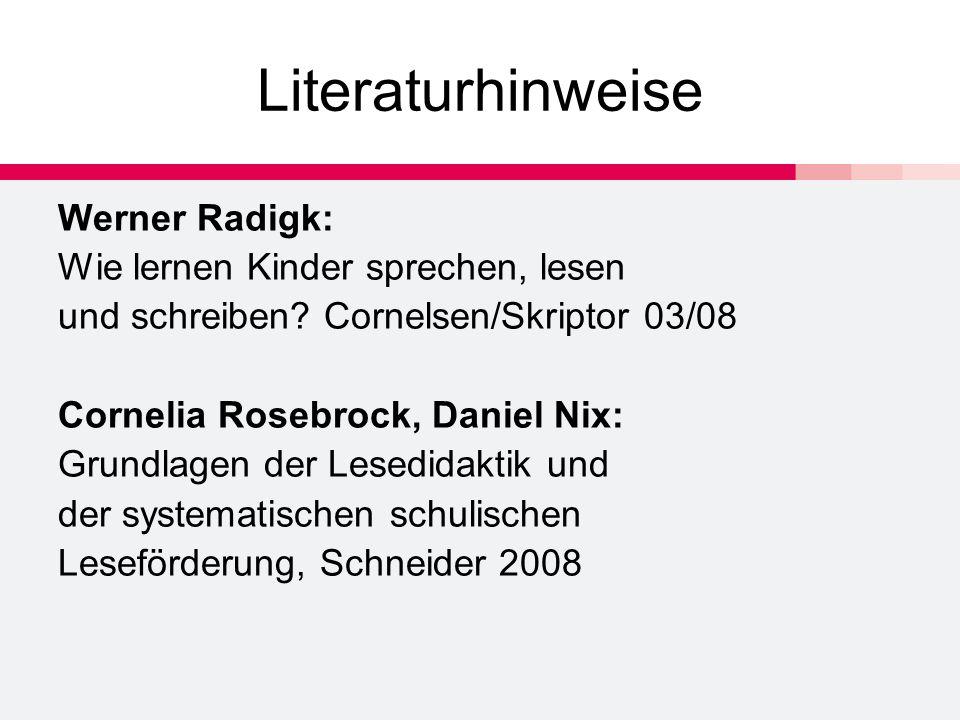 Literaturhinweise Werner Radigk: Wie lernen Kinder sprechen, lesen