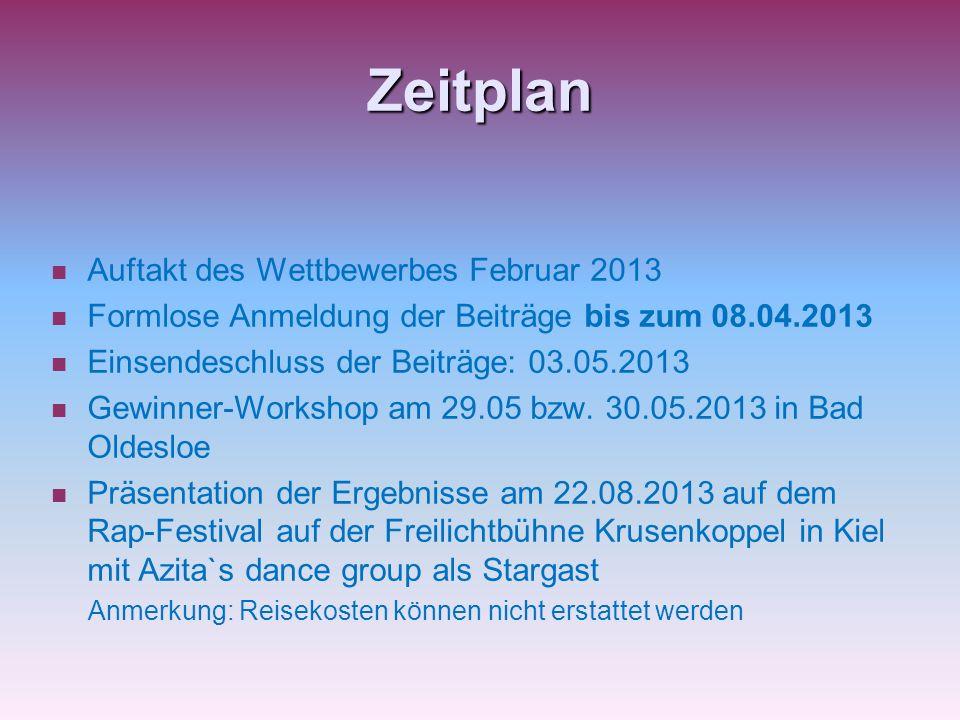 Zeitplan Auftakt des Wettbewerbes Februar 2013