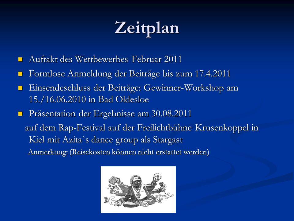 Zeitplan Auftakt des Wettbewerbes Februar 2011