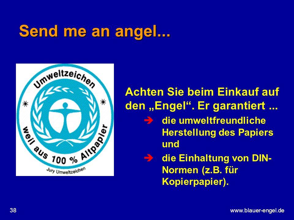 """Send me an angel... Achten Sie beim Einkauf auf den """"Engel . Er garantiert ... die umweltfreundliche Herstellung des Papiers und."""