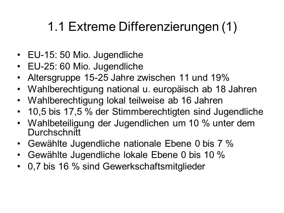 1.1 Extreme Differenzierungen (1)
