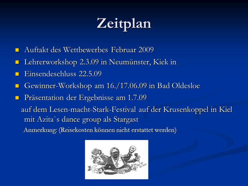 Zeitplan Auftakt des Wettbewerbes Februar 2009