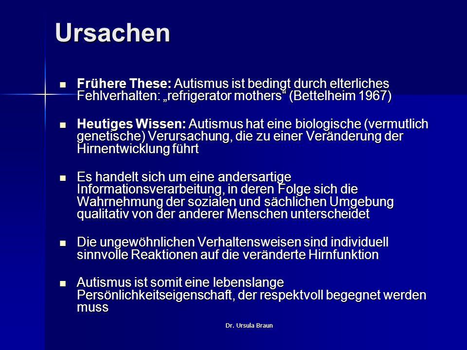 """Ursachen Frühere These: Autismus ist bedingt durch elterliches Fehlverhalten: """"refrigerator mothers (Bettelheim 1967)"""