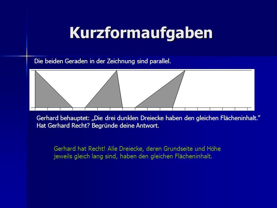 Kurzformaufgaben Die beiden Geraden in der Zeichnung sind parallel.