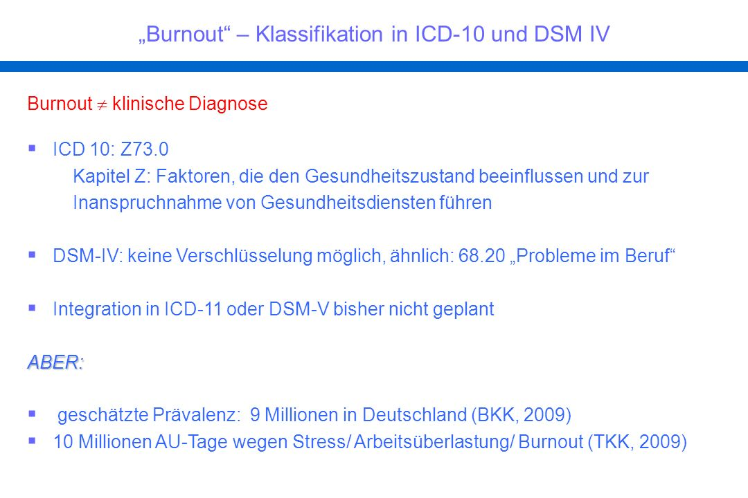 """Burnout – Klassifikation in ICD-10 und DSM IV"
