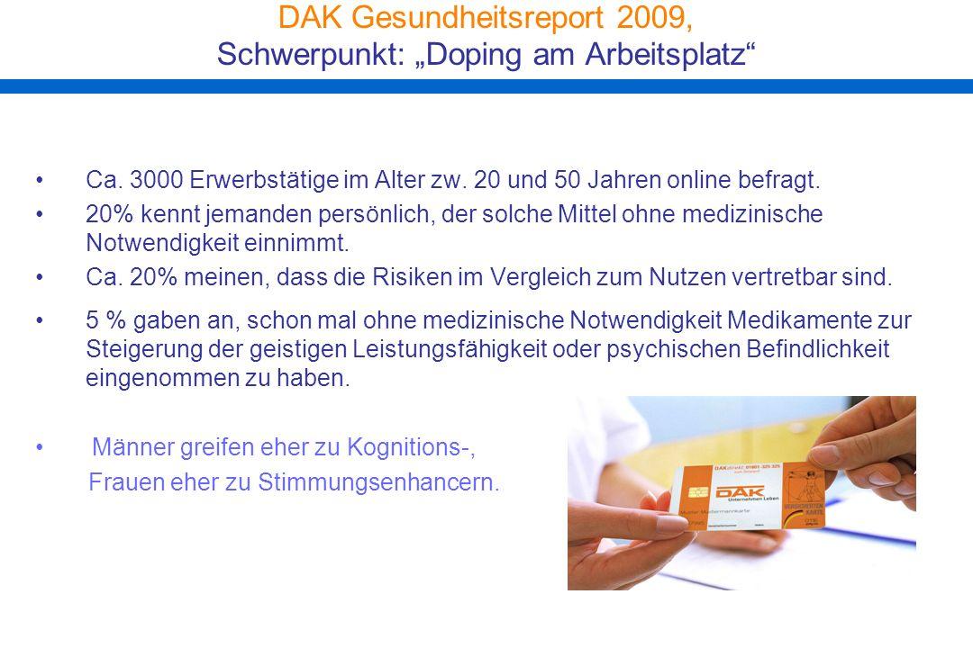 """DAK Gesundheitsreport 2009, Schwerpunkt: """"Doping am Arbeitsplatz"""