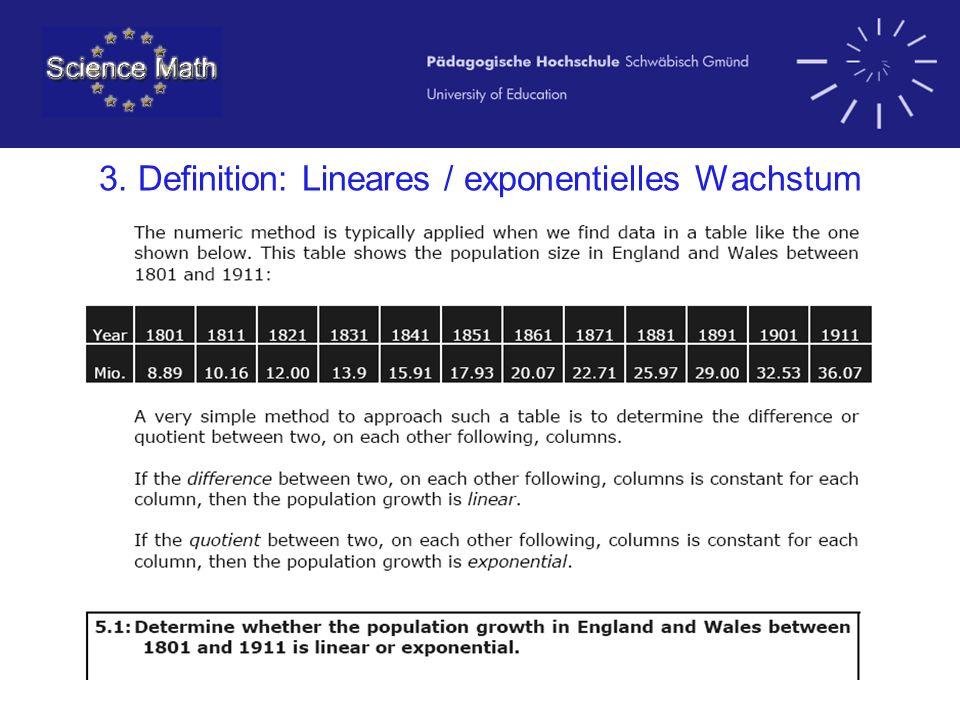 3. Definition: Lineares / exponentielles Wachstum
