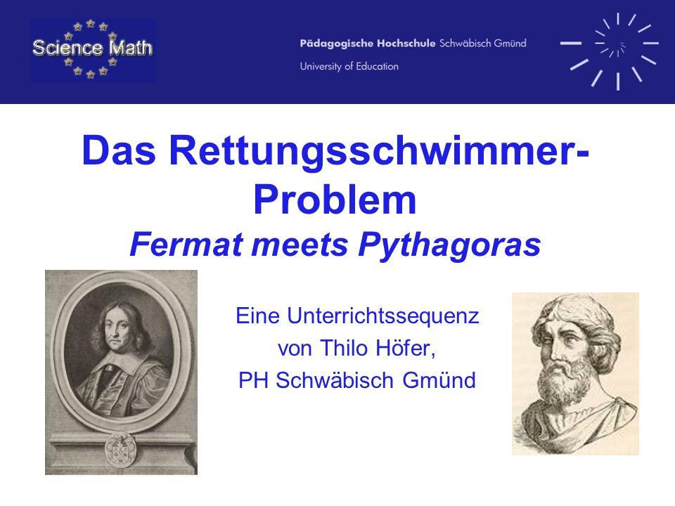 Das Rettungsschwimmer-Problem Fermat meets Pythagoras