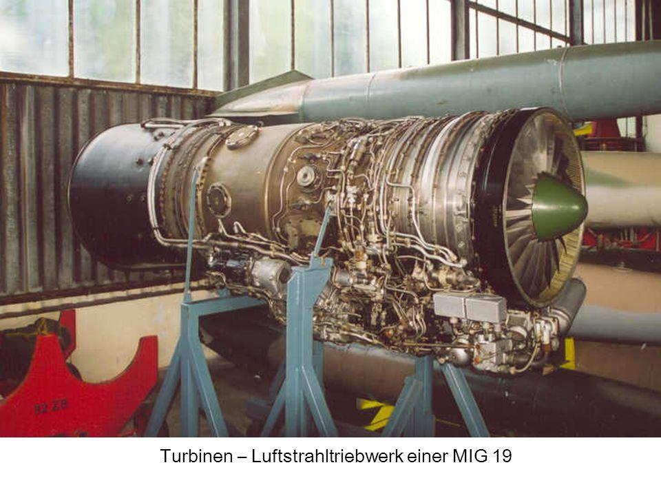 Turbinen – Luftstrahltriebwerk einer MIG 19