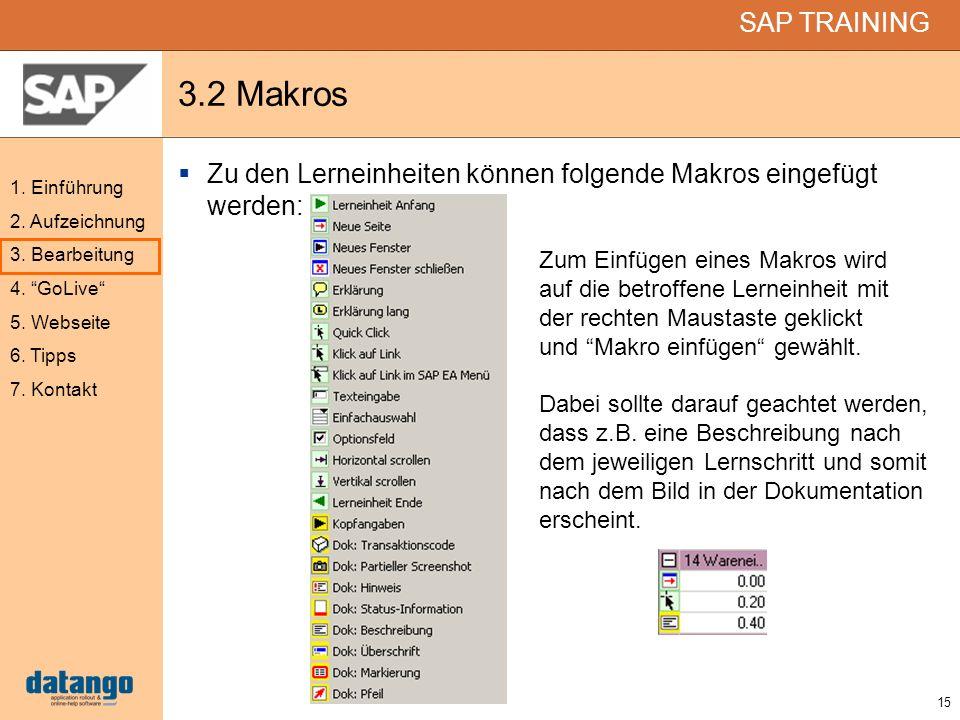3.2 Makros Zu den Lerneinheiten können folgende Makros eingefügt werden: Zum Einfügen eines Makros wird.