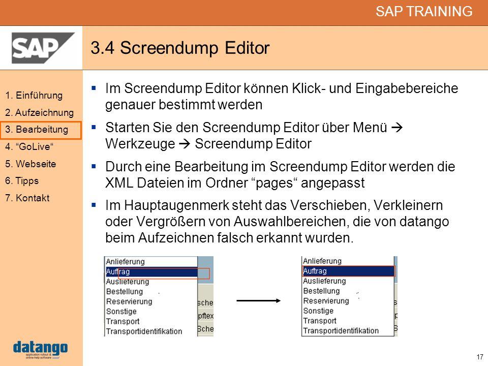 3.4 Screendump Editor Im Screendump Editor können Klick- und Eingabebereiche genauer bestimmt werden.