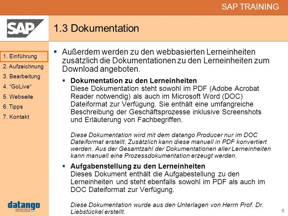 1.3 Dokumentation Außerdem werden zu den webbasierten Lerneinheiten zusätzlich die Dokumentationen zu den Lerneinheiten zum Download angeboten.