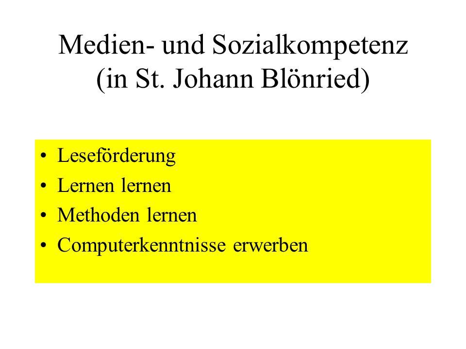 Medien- und Sozialkompetenz (in St. Johann Blönried)