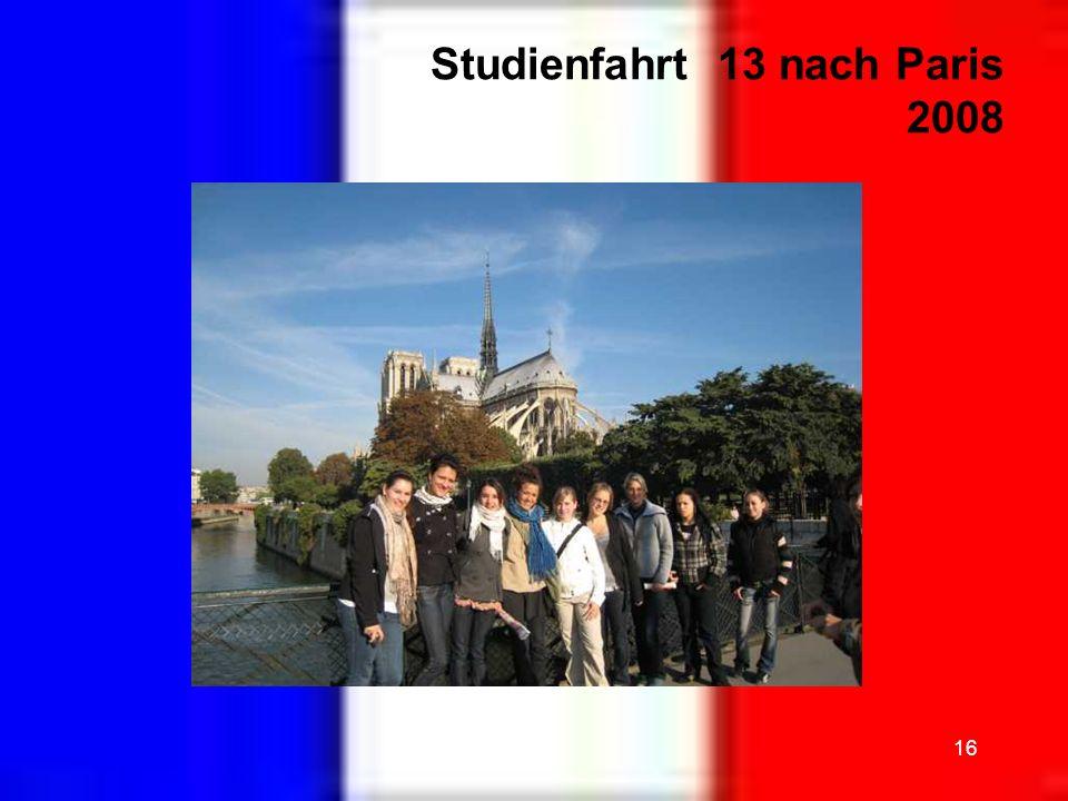 Studienfahrt 13 nach Paris 2008
