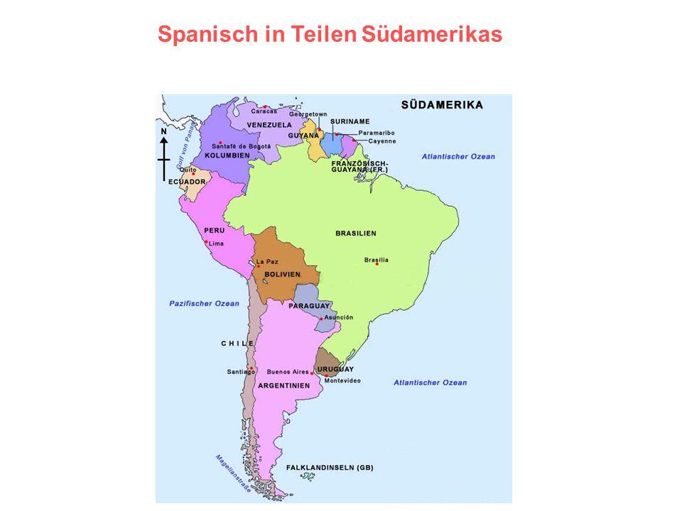 Spanisch in Teilen Südamerikas