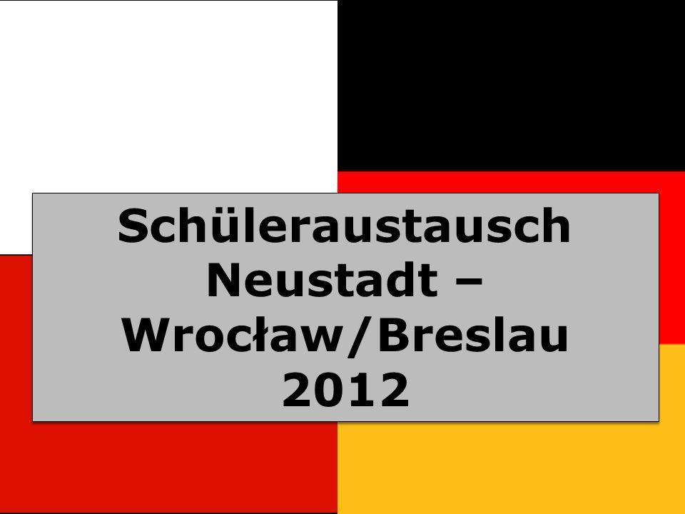 Neustadt – Wrocław/Breslau