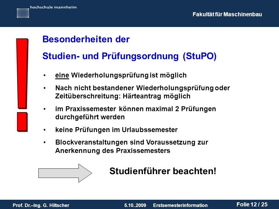 ! Besonderheiten der Studien- und Prüfungsordnung (StuPO)