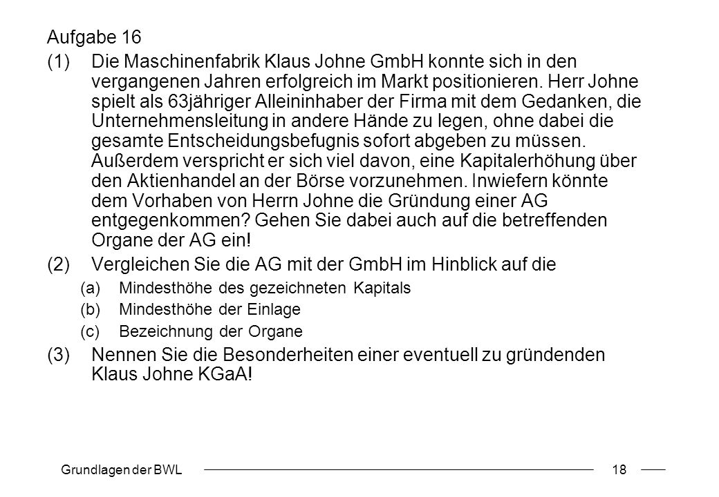 Vergleichen Sie die AG mit der GmbH im Hinblick auf die