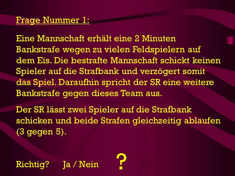 Frage Nummer 1:
