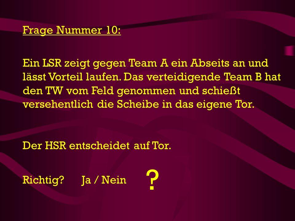 Frage Nummer 10: