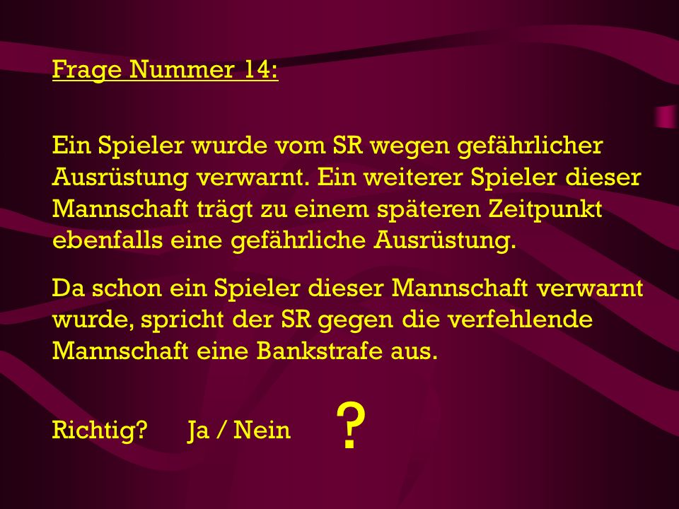 Frage Nummer 14: