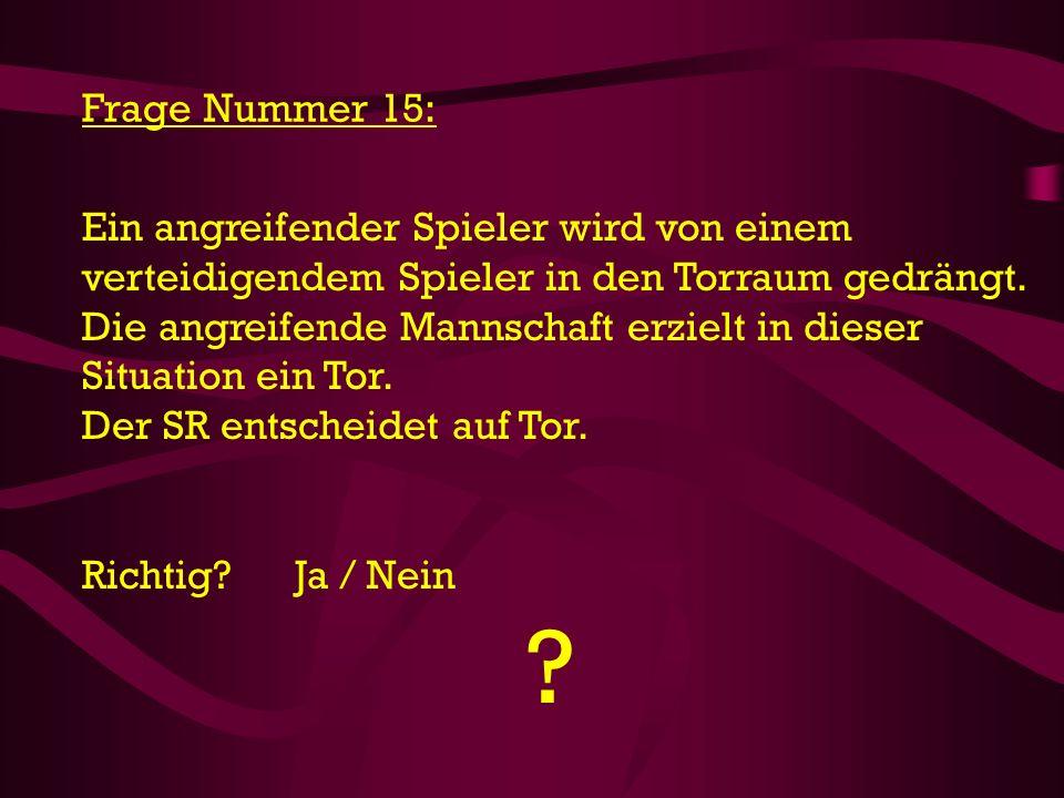 Frage Nummer 15: