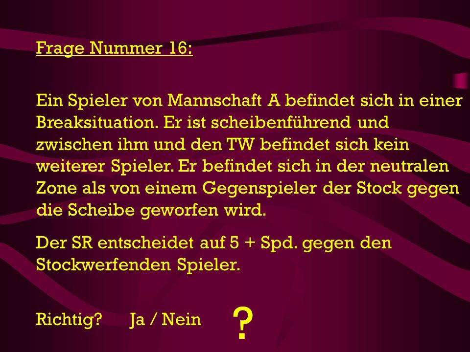 Frage Nummer 16: