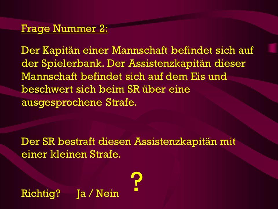 Frage Nummer 2: