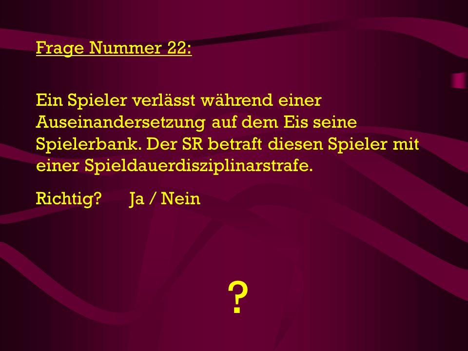 Frage Nummer 22: