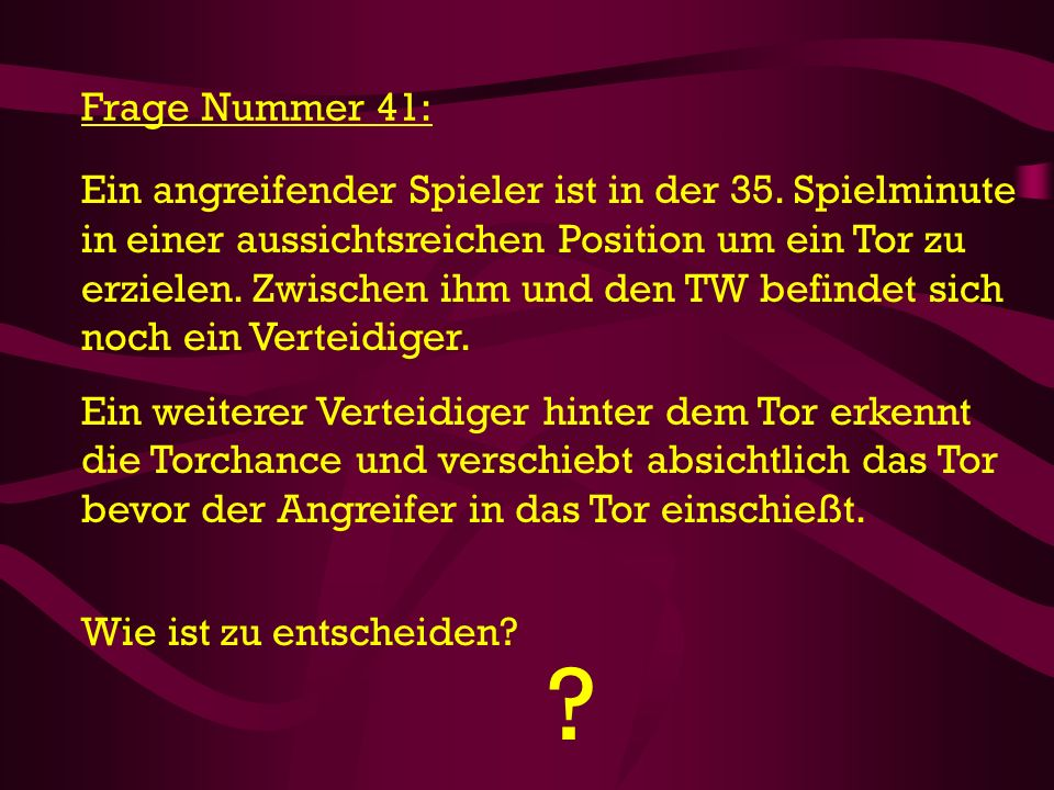 Frage Nummer 41: