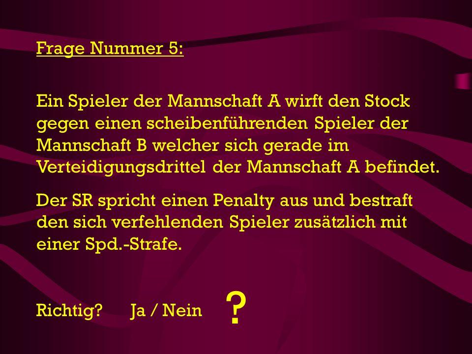 Frage Nummer 5: