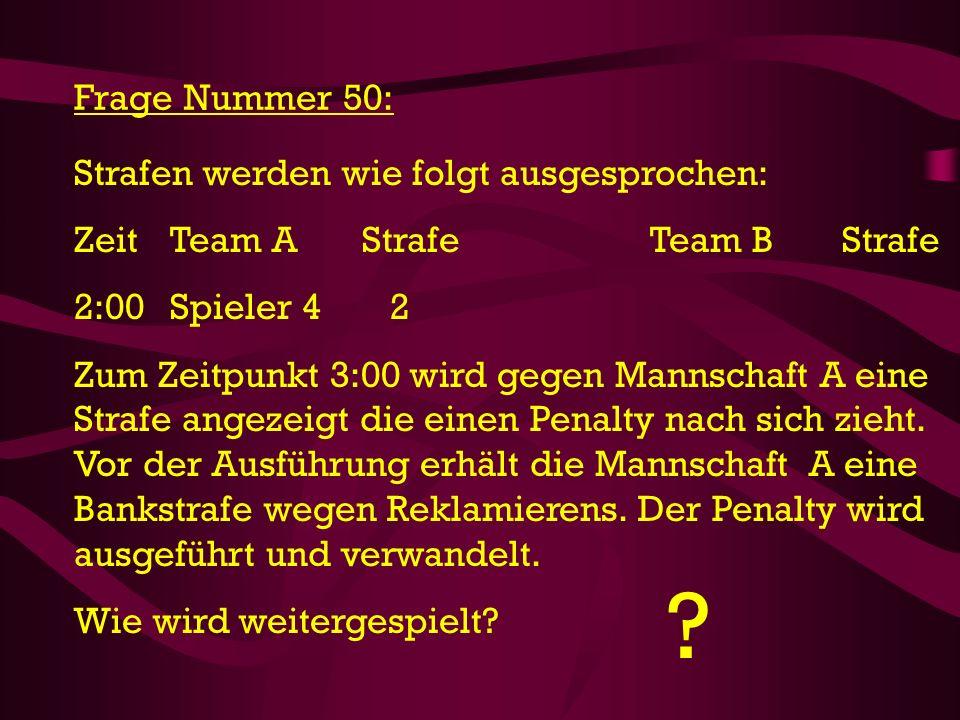 Frage Nummer 50: Strafen werden wie folgt ausgesprochen:
