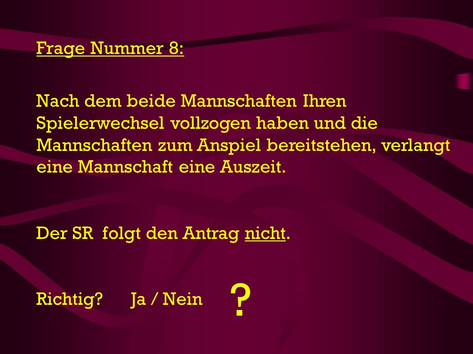 Frage Nummer 8: