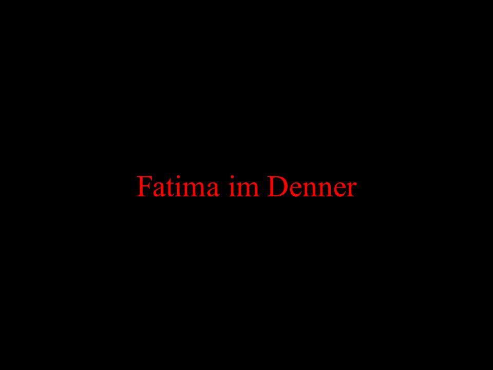 Fatima im Denner