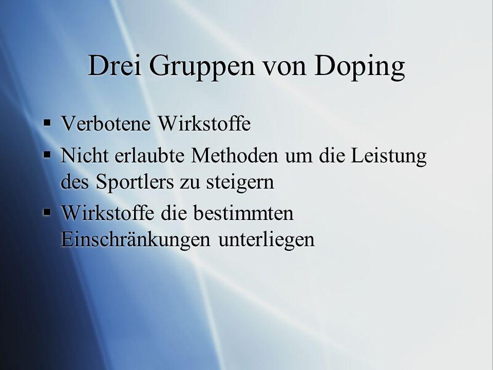 Drei Gruppen von Doping