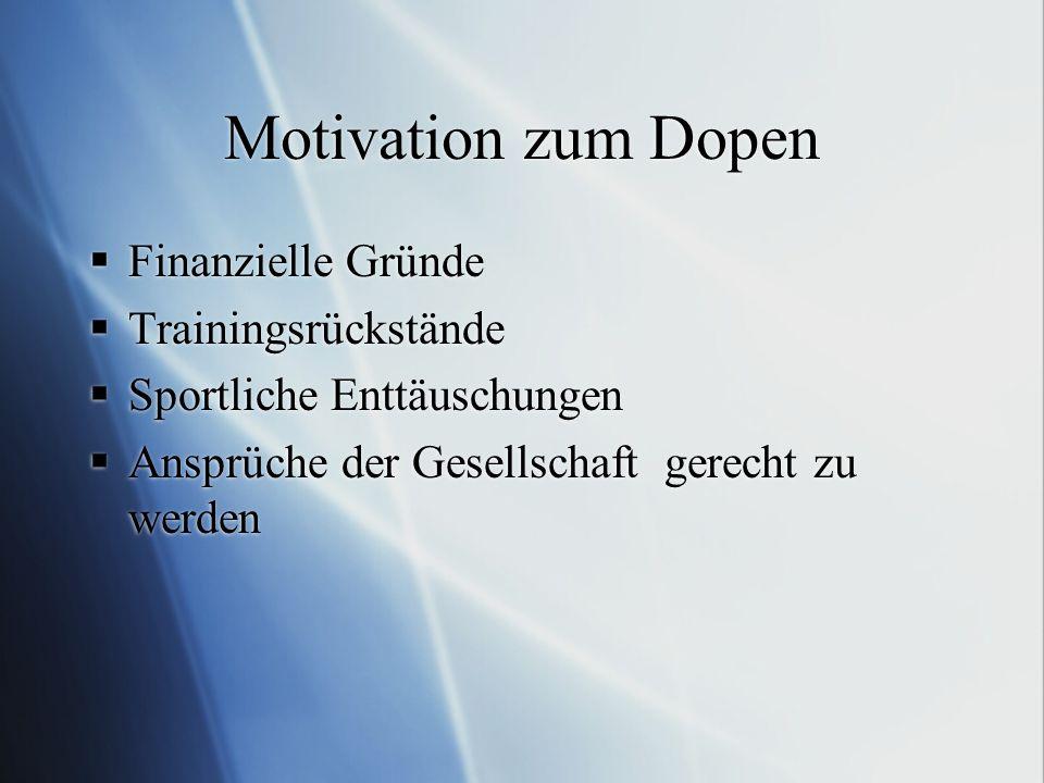 Motivation zum Dopen Finanzielle Gründe Trainingsrückstände