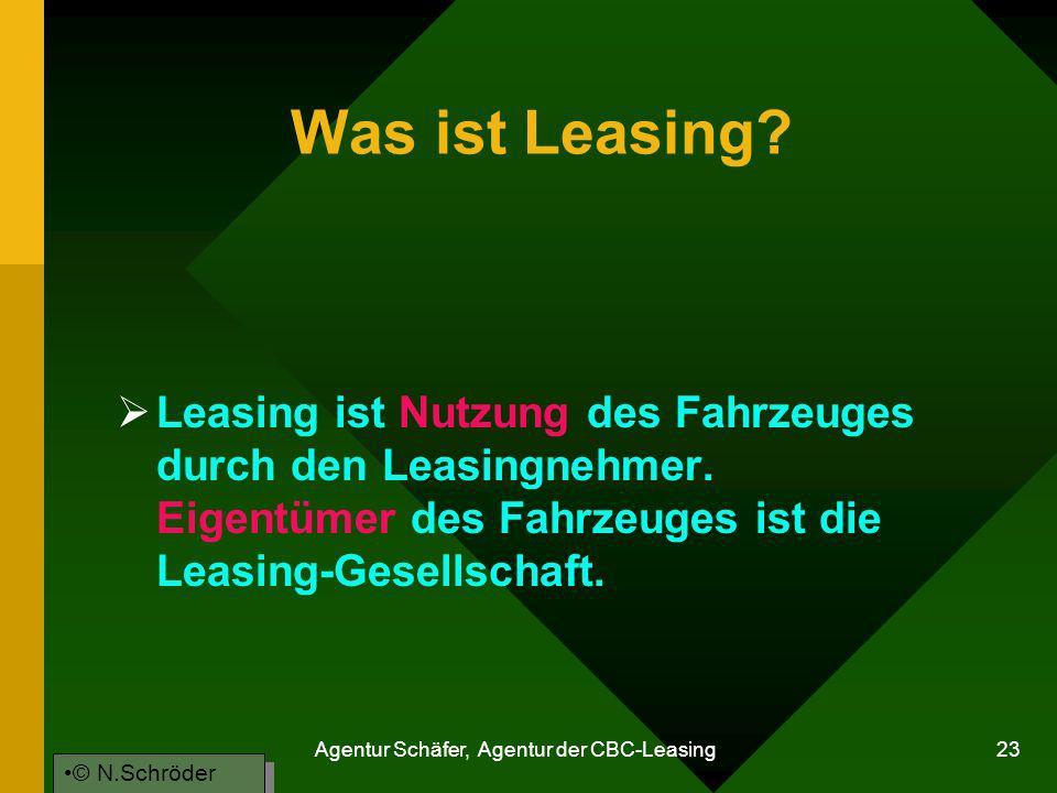 Agentur Schäfer, Agentur der CBC-Leasing