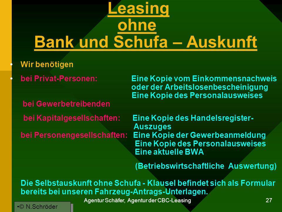 Leasing ohne Bank und Schufa – Auskunft