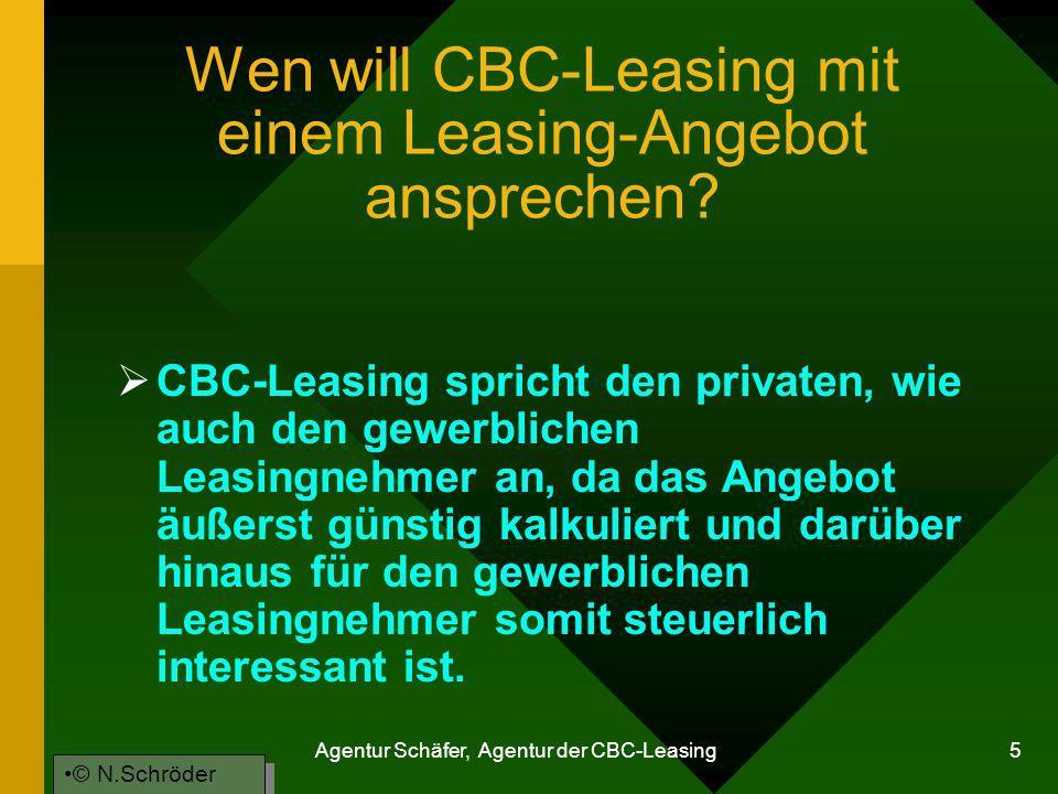 Wen will CBC-Leasing mit einem Leasing-Angebot ansprechen