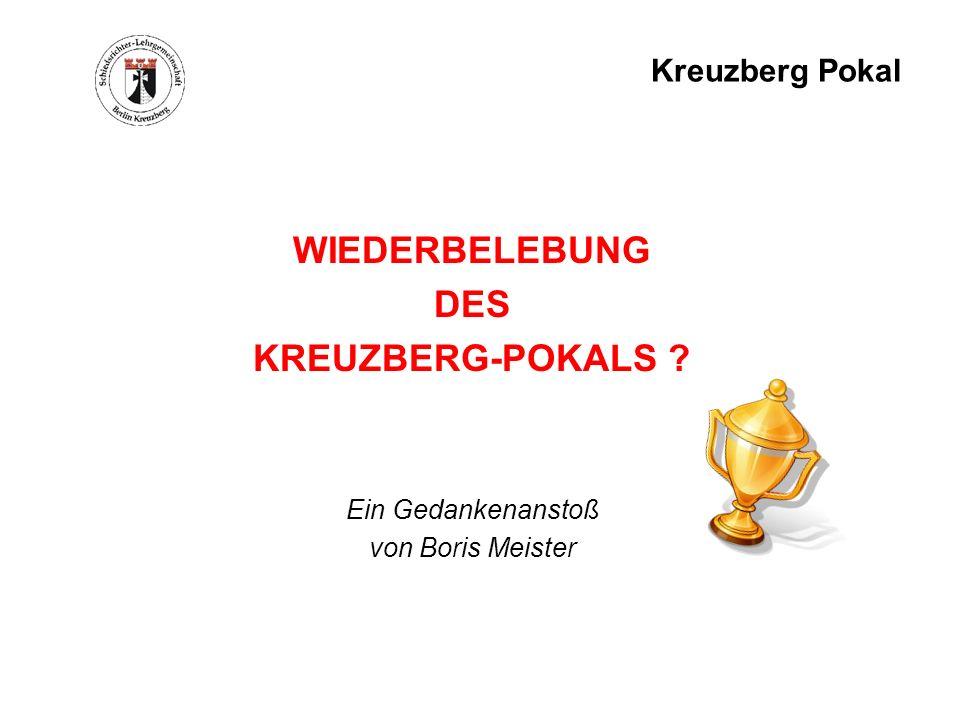 WIEDERBELEBUNG DES KREUZBERG-POKALS