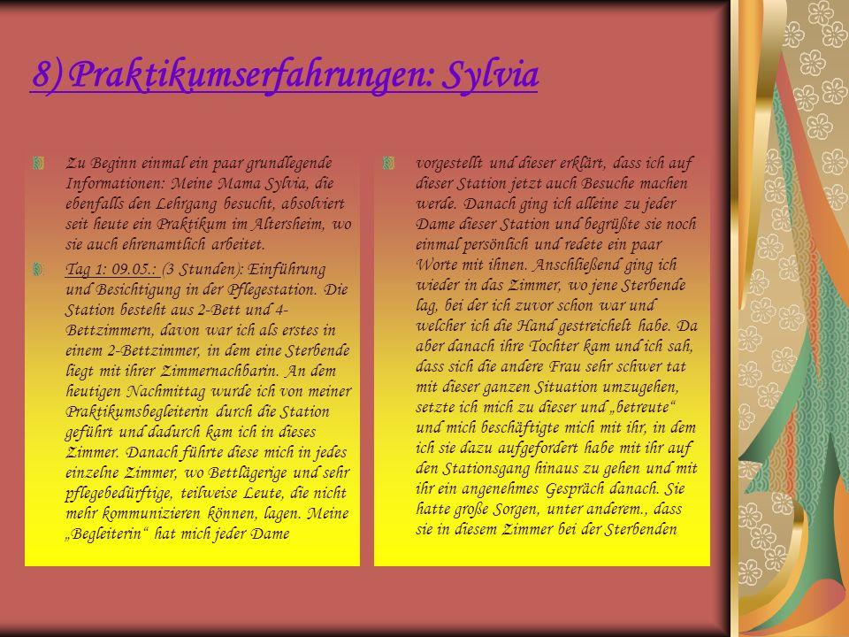 8) Praktikumserfahrungen: Sylvia