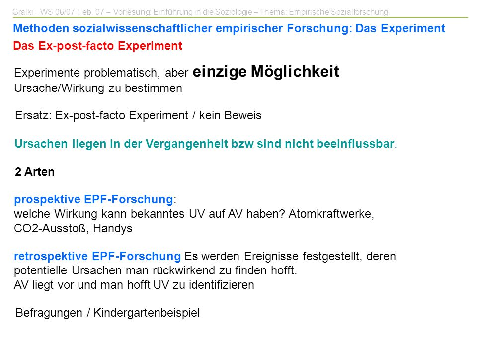 Das Ex-post-facto Experiment