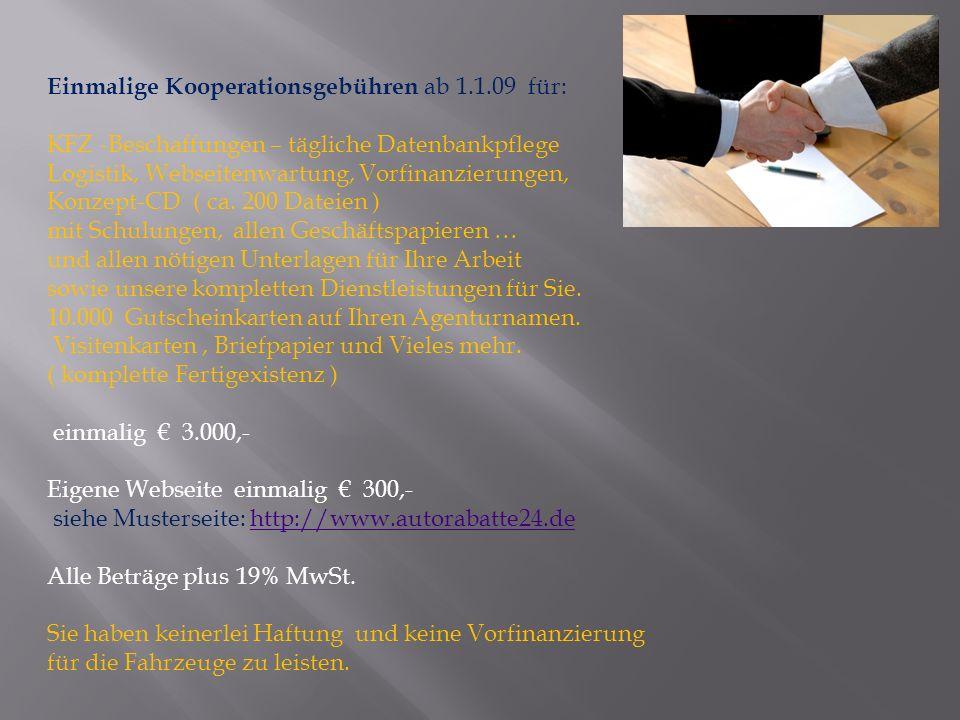 Einmalige Kooperationsgebühren ab 1.1.09 für: