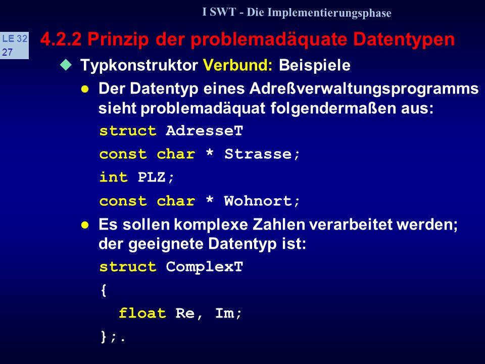 4.2.2 Prinzip der problemadäquate Datentypen