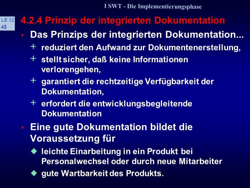 4.2.4 Prinzip der integrierten Dokumentation