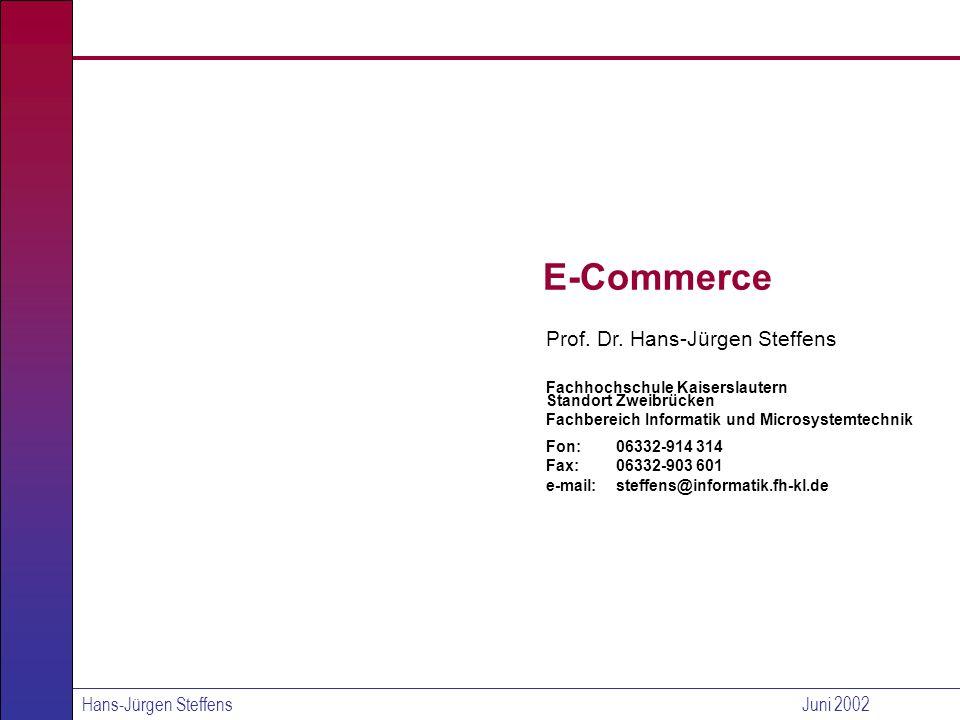 E-Commerce Prof. Dr. Hans-Jürgen Steffens