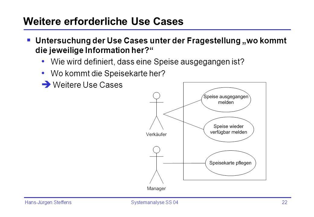 Weitere erforderliche Use Cases