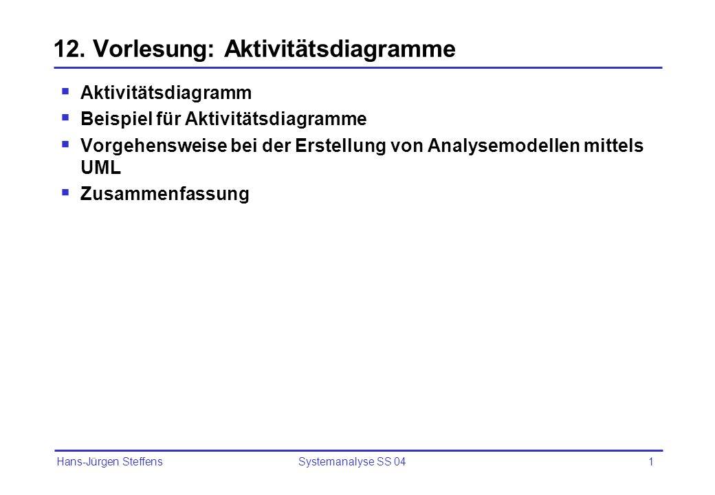 12. Vorlesung: Aktivitätsdiagramme