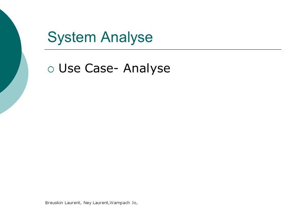 System Analyse Use Case- Analyse